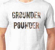 Grounder Pounder Unisex T-Shirt