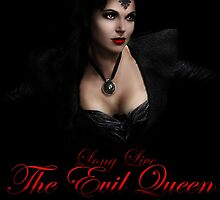 Long Live the Evil Queen by carlyrorabacher