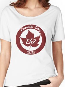 Canada Day 2015 Women's Relaxed Fit T-Shirt
