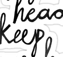Keep Your Head Up Sticker