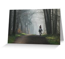 Riding out again on a misty morning Greeting Card