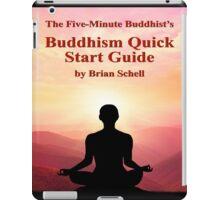 Buddhist Quick Start Guide iPad Case/Skin