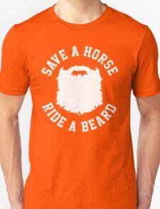 Save A Horse Ride A Beard T-Shirt