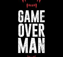 Game Over Man by Dorothy Timmer
