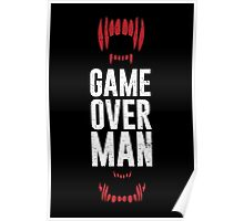 Game Over Man Poster