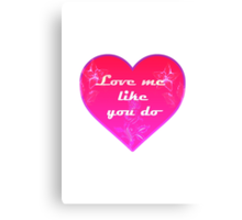 Love me like you do - Ellie Goulding Canvas Print