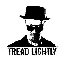 Heisenberg - Tread Lightly  by rorkstarmason
