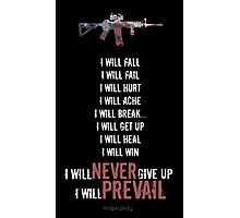 I Will Prevail Photographic Print