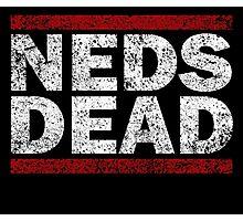 NEDS DEAD Photographic Print