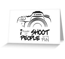 Shoot People for Fun Cartoonist Version (v2) Greeting Card