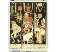The Mother Hubbard Picture Book by Walter Crane - Plate 62 - The Absurd ABC - T U V iPad Case/Skin