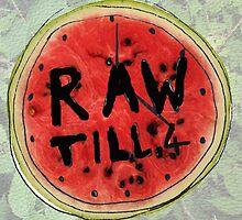 Rawtill4 by crayvagay