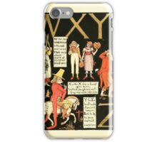 The Mother Hubbard Picture Book by Walter Crane - Plate 63 - The Absurd ABC - W X Y Z iPhone Case/Skin
