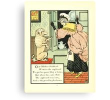 The Mother Hubbard Picture Book by Walter Crane - Plate 12 - Went to the Cupboard Canvas Print