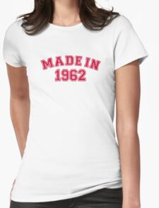 Made in 1962 Womens Fitted T-Shirt