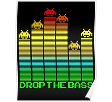 Space Invaders - Drop The Bass Poster