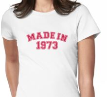 Made in 1973 Womens Fitted T-Shirt