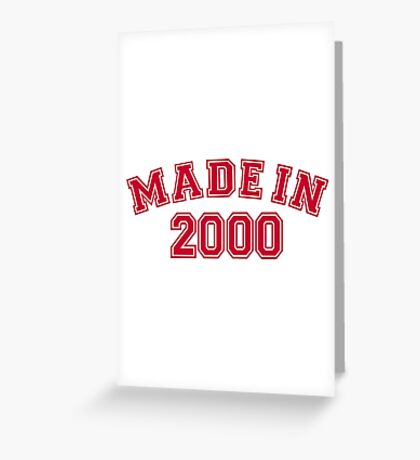 Made in 2000 Greeting Card