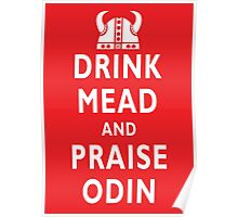 Drink Mead And Praise Odin Poster