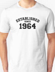 Established since 1964 T-Shirt