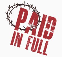 Paid In Full Love Jesus by mralan