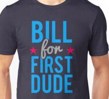 Bill Clinton for First Dude Unisex T-Shirt