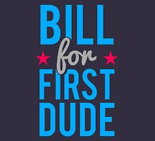 Bill Clinton for First Dude Unisex T-Shirt