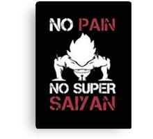 No Pain No Super Saiyan - T-shirts & Hoodies Canvas Print