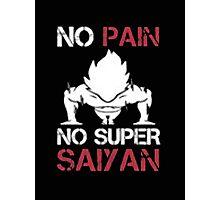No Pain No Super Saiyan - T-shirts & Hoodies Photographic Print