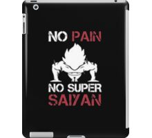 No Pain No Super Saiyan - T-shirts & Hoodies iPad Case/Skin