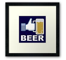 Like Beer Framed Print