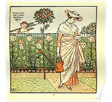 The Baby's Opera - A Book of Old Rhymes With New Dresses - by Walter Crane - 1900-19 My Lady's Garden Plate Poster