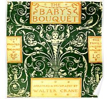 The Baby's Boquet - A Fresh Bunch of Old Rhymes and Tunes - by Walter Crane - 1900-64 Cover Poster
