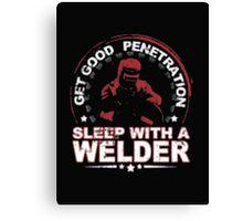 Get Good Welder Sleep With A Mechanic - T-shirts & Hoodies Canvas Print