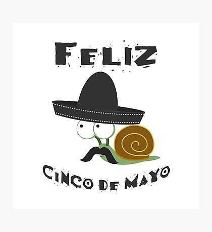 Feliz  Cinco De Mayo Snail Photographic Print