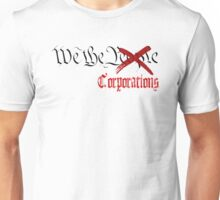 We The Corporations Unisex T-Shirt