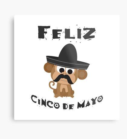 Feliz Cinco De Mayo Monkey Metal Print