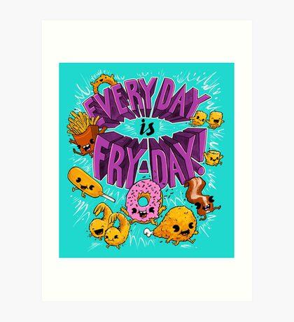 Fry-Day Art Print