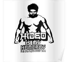 Hideo Is My Homeboy Poster