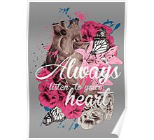Always listen to your heart Poster
