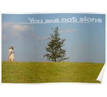 You are not Alone Poster