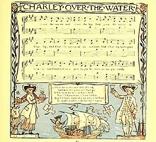 The Baby's Boquet - A Fresh Bunch of Old Rhymes and Tunes - by Walter Crane - 1900-47 Charley Over The Water by wetdryvac