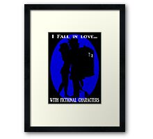 I fall in love with fictional characters- Dr Who Framed Print