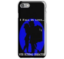 I fall in love with fictional characters- Dr Who iPhone Case/Skin