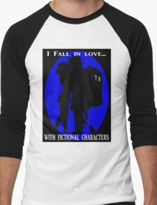 I fall in love with fictional characters- Dr Who Men's Baseball ¾ T-Shirt