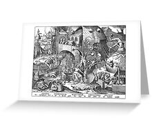 Pieter Bruegel the Elder - The Seven Deadly Sins or the Seven Vices - Invidia Greeting Card