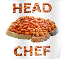 Head Chef Beans on Toast Poster