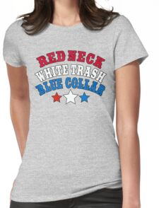 Red Neck White Trash Blue Collar Womens Fitted T-Shirt