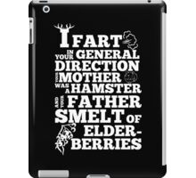 I Fart In Your General Direction iPad Case/Skin