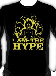 I Am The Hype T-Shirt
